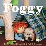 Foggy, Judith Steedman and Robin Mitchell-Cranfield, 1894965965