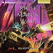Rich Man's War: Poor Man's Fight, Book 2 | Elliott Kay