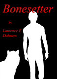 Bonesetter (Bonesetter series Book 1) (English Edition)