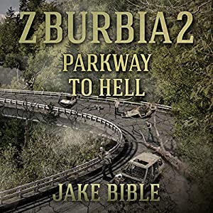 Z-Burbia 2: Parkway To Hell, Volume 2 Audiobook