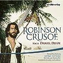 Robinson Crusoe Hörspiel von Daniel Defoe Gesprochen von: Felix von Manteuffel, Konstantin Graudus