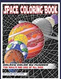 Space Coloring Book For Adults For Adults And Kids of All Ages - Galaxy Color by Number: Planets and Stars to Discover…