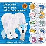 Polar Bear, Polar Bear What Do You Hear? sound book (Brown Bear and Friends)