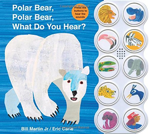 Polar Bear, Polar Bear What Do You Hear? sound book (Brown Bear and Friends) -