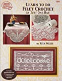 Learn To Do Filet Crochet In Just One Day - #1281