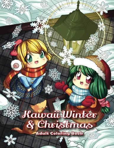 (Kawaii Winter & Christmas Adult Coloring Book: A Winter Coloring Book for Adults and Kids: Kawaii Characters, Chibi Angels, Winter Scenes and Christmas)