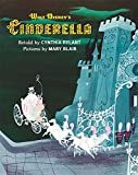 Walt Disney's Cinderella: Illustrated by Mary Blair (Walt Disney Classics)