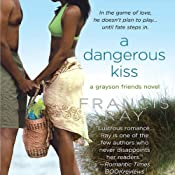 A Dangerous Kiss | Francis Ray