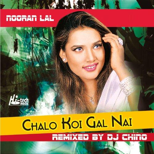 Http Koi Puche Song Mp3 Dwnld: Amazon.com: Chalo Koi Gal Nai (feat. DJ Chino): Nooran Lal