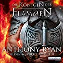 Die Königin der Flammen (Rabenschatten 3) Audiobook by Anthony Ryan Narrated by Detlef Bierstedt