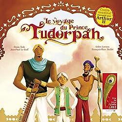 Le voyage du Prince Tudorpah