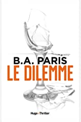 Le dilemme (French Edition) Kindle Edition