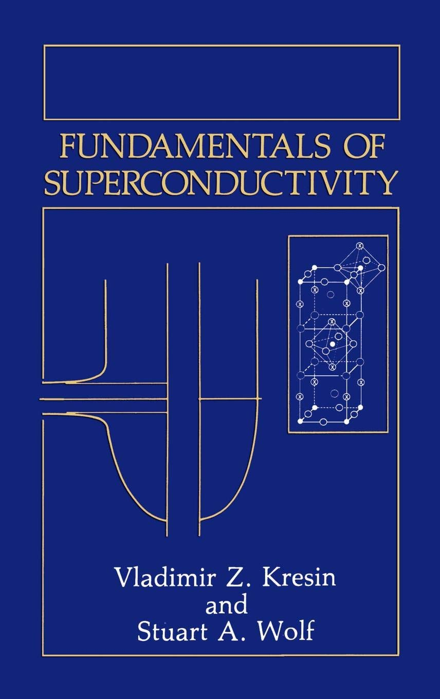 Fundamentals of Superconductivity (Topics in Language and Linguistics) by Springer