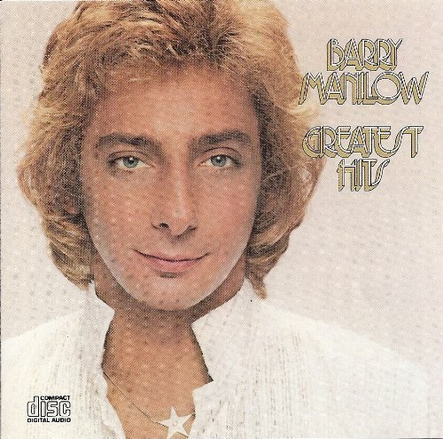 Barry Manilow: Greatest Hits by Barry Manilow