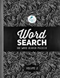 img - for Word Search: 100 Word Search Puzzles: Volume 2: A Unique Book With 100 Stimulating Word Search Brain Teasers, Each Puzzle Accompanied By A Beautiful ... Relaxation Stress Relief & Art Color Therapy) book / textbook / text book