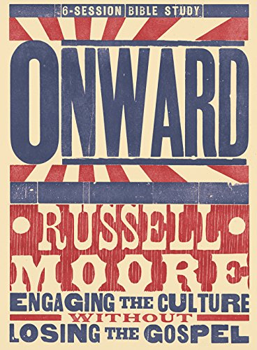 Onward: Engaging the Culture without Losing the Gospel (Study Guide)
