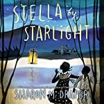 Stella by Starlight | Sharon M. Draper