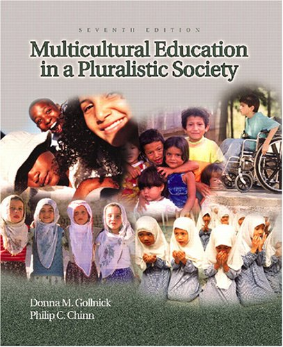 Multicultural Education In A Pluralistic Society (Multicultural Education In A Pluralistic Society 10th Edition)