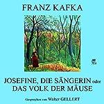Josefine, die Sängerin oder Das Volk der Mäuse | Franz Kafka