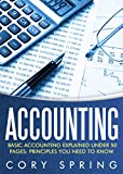 img - for Accounting: Basic Accounting Explained Under 50 Pages: Principles You Need To Know: Accounting Principles & Accounting Made Simple For Small Business, ... For Small Businesses, Accounting 101) book / textbook / text book