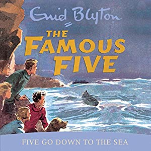 Famous Five: Five Go Down To The Sea Audiobook