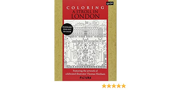 Coloring A Stroll In London Featuring The Artwork Of Celebrated Illustrator Thomas Flintham Amazonca Books