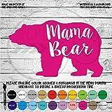 Mama Bear Vinyl Die Cut Decal Sticker for Car Laptop etc.