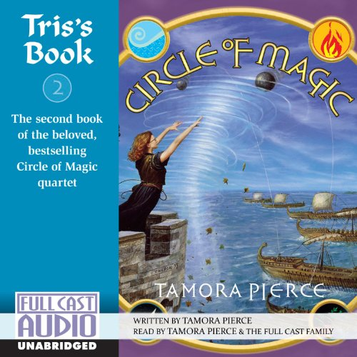 Tris's Book: Circle of Magic, Book 2 Circle Cast