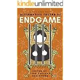 Alternative Truths III: Endgame (Alternatives Book 4)