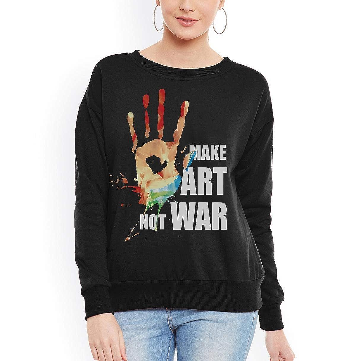 tee Make Art Not War Women Sweatshirt