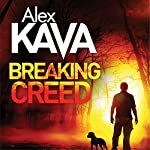 Breaking Creed: Ryder Creed, Book 1 | Alex Kava