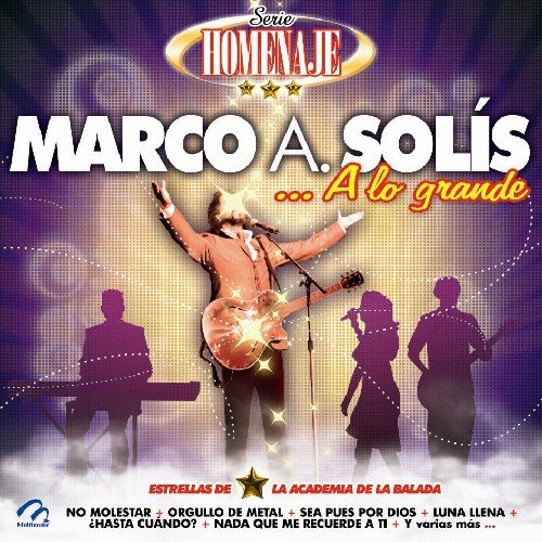 Marco a Solis Ranking TOP10 Lo Grande: famous Exitos 15