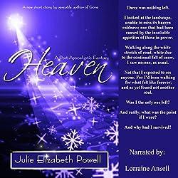 Heaven: A Post-Apocalyptic Fantasy