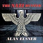 The Nazi Hunter: A Novel | Alan Elsner