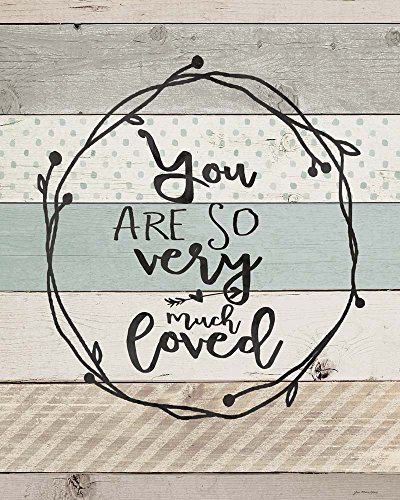 You are So Loved by Jo Moulton Art Print, 24 x 30 inches