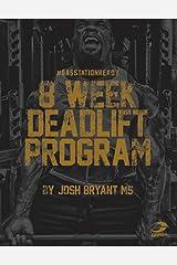 8-Week Deadlift Peaking Program Kindle Edition