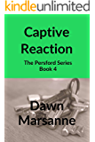 Captive Reaction: The Persford Series: Book 4