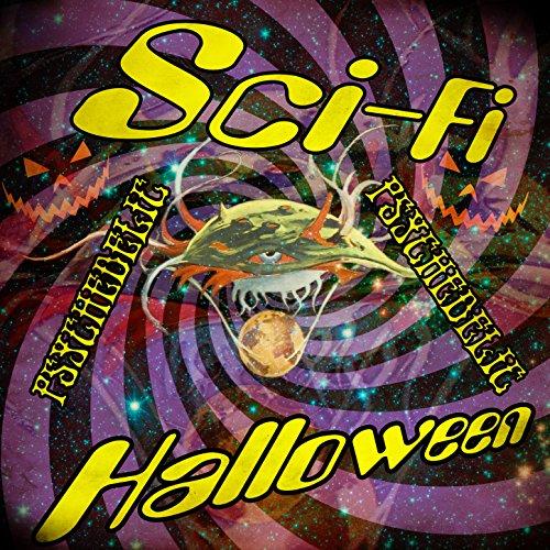 [Sci-Fi Psychedelic Halloween] (Sci Fi Halloween)