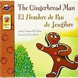 The Gingerbread Man, Grades PK - 3: El Hombre de Pan de Jengibre (Keepsake Stories)