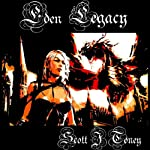 Eden Legacy | Scott J. Toney