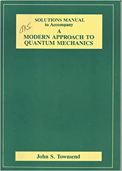 modern approach to quantum mechanics solutions manual