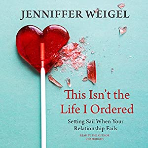 This Isn't the Life I Ordered Audiobook