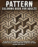 img - for Pattern Coloring Book for Adults: Relax with this Calming, Stress Managment, Adult Coloring Book of Hand Drawn and Geometric Patterns (Adult Coloring Books) (Volume 3) book / textbook / text book