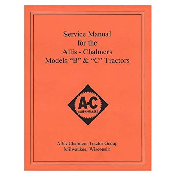 rep036 new tractor service manual w/wiring diagram for allis chalmers b c
