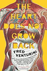 The Heart Does Not Grow Back: A Novel Paperback