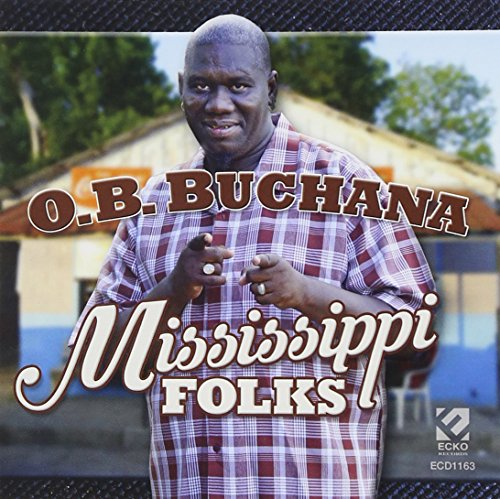Mississippi Folks -  O.B. BUCHANA, Audio CD