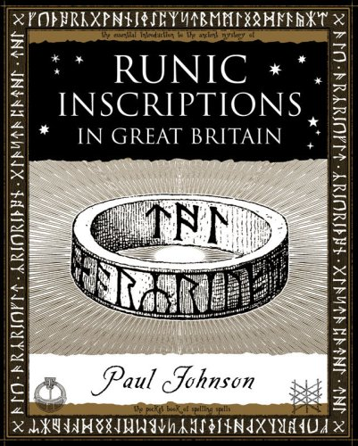 READ Runic Inscriptions: In Great Britain (Wooden Books Gift Book) TXT