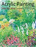 Acrylic Painting Step-by-Step: 22 Easy Modern