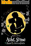 """Acht Sinne: Band 1 der Gefühle (""""8 Sinne"""" Fantasy-Saga 1)"""