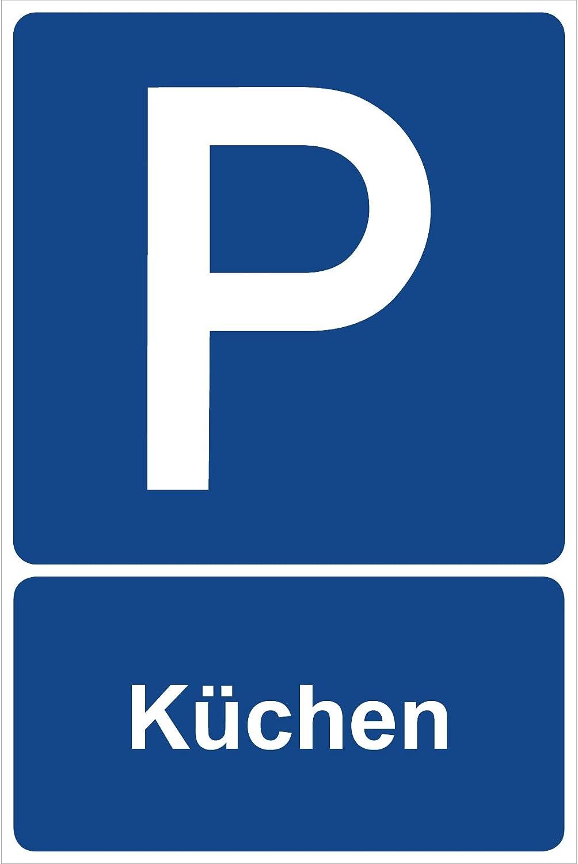 Parkplatz Freihalten Parkplatzschild K/üchen Parken Schild Blau 30 x 20 x 0,3 cm Kunststoff Parkplatzmakierung Parken Parkplatzschilder Parkplatz Hinweisschild Verbotsschild